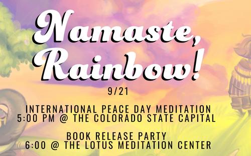 namaste rainbow, namaste, rainbow, peace, international peace day, book launch, sharon cleere, buddha babies books, denver authors, denver children's aurthors